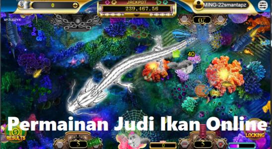 Permainan Judi Ikan Online