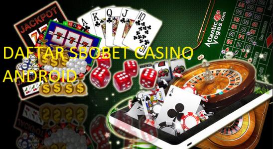 Langkah Tepat Untuk Bergabung Dengan Situs Sbobet Casino Resmi