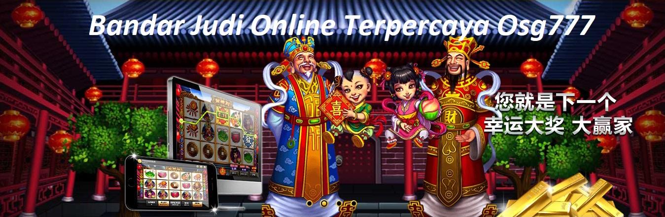 Bandar Judi Online Terpercaya Osg777
